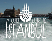 A Quick Guide to Istanbul