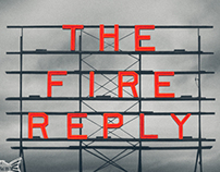 The Fire Reply