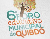 Alcaldía de Quibdó · 6o. Foro Educativo Municipal