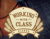 """DIESEL """"WORKING WITH CLASS"""" CAMPAIGN"""