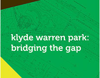 Klyde Warren Park: Bridging the Gap Exhibition