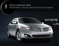 Lincol MKS | Destination Guides