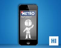 Paperboy, Metro