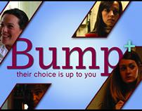 Bump+ the show