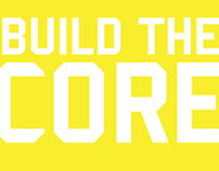 Build The Core