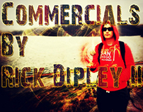 Commercials by Rick Dipley