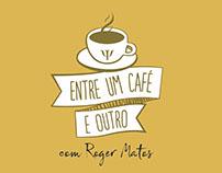 Entre um café e outro