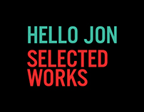 Hello Jon - Selected Works