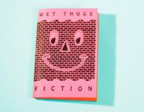 Wet Thugs Fiction
