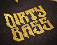 DIRTY BASS / T Shirt test print