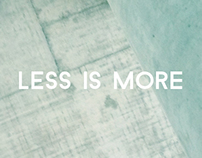 Less is More ~ Ludwig Mies van der Rohe