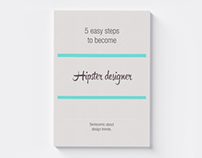 5 easy steps to become hipster designer