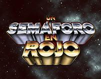 """Credit title for """"Un semáforo en rojo"""""""