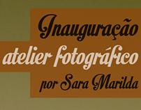 Inauguração atelier fotográfico, por Sara Marilda