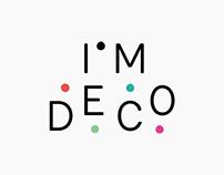 I'M DECO