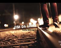 Fim da Linha (Cinematography, Photography & Video)
