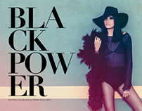 Editorial / BLACK POWER for House Mag