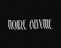 NOIRE ABIME