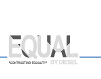 Equal by Diesel - a (new) Fashion Environment