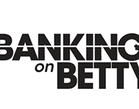 Banking on Betty Movie Title Design