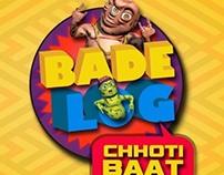 BADE LOG CHHOTI BAAT