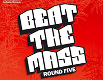 Beat the Mass 5 // Flyer