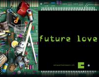 future love – ist werbeteam ag