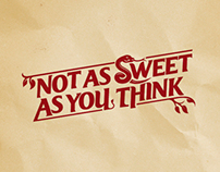 Not As Sweet As You Think - Typography