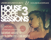 HOUSE DOPE SESSIONS