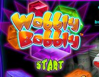 Wobbly Bobbly 2004-2008