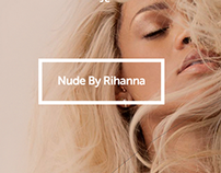 Nude By Rihanna Site Experience