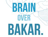 Brain over Bakar!