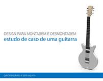 Design para montagem e desmontagem - Guitarra