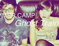 "Summer Camp's ""Ghost Train"""