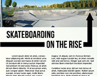 Skateboarding On The Rise