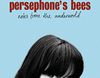 "Persephone's Bees ""Notes From The Underworld"""