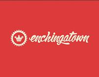 Enchingatown