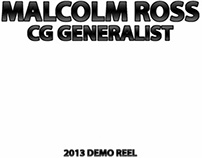 Malcolm Ross Demo Reel 2013