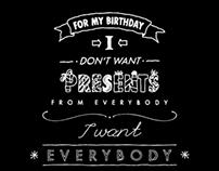 For my birthday