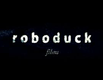 Roboduck Films Showreel 2011