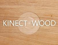 Kinect Wood