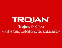 TROJAN / LA HISTORIA ESTÁ LLENA DE SABIDURÍA