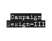 Campaign Design-Part III