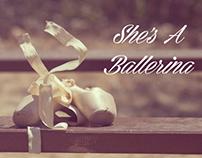 She's A Ballerina