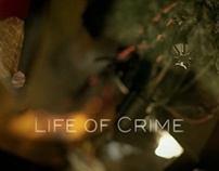 Life Of Crime - Title Sequence