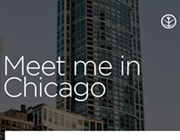 """Meet Me In Chicago"" Campaign"