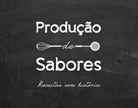 Produção de Sabores | Receitas com História