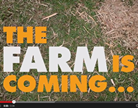 The Farm is Coming...  A Campaign for Food Connect