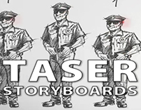 TASER storyboards