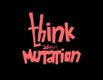 think about mutation